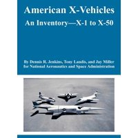 American X-Vehicles : An Inventory---X-1 to X-50