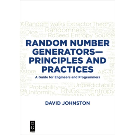 Random Number Generators—Principles and Practices -