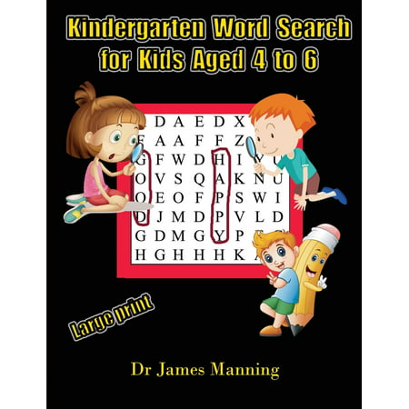 Kindergarten Word Search for Kids Aged 4 to 6 : A large print children's word search book with word search puzzles for first and second grade (First The Worst Second The Best Rhyme)