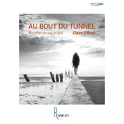 Au bout du tunnel - eBook