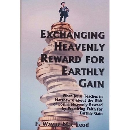 Synonyms For Reward (Exchanging Heavenly Reward for Earthly Gain -)