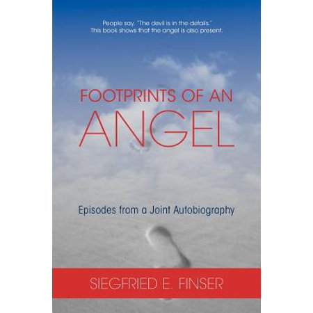 Footprints of an Angel : Episodes from a Joint Autobiography