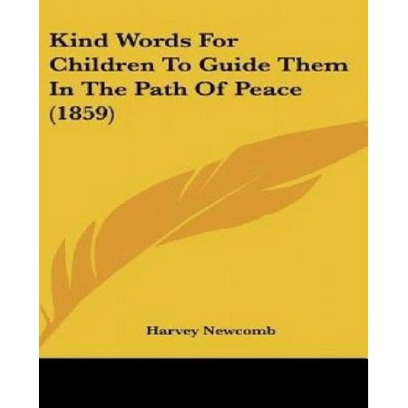 Kind Words for Children to Guide Them in the Path of Peace