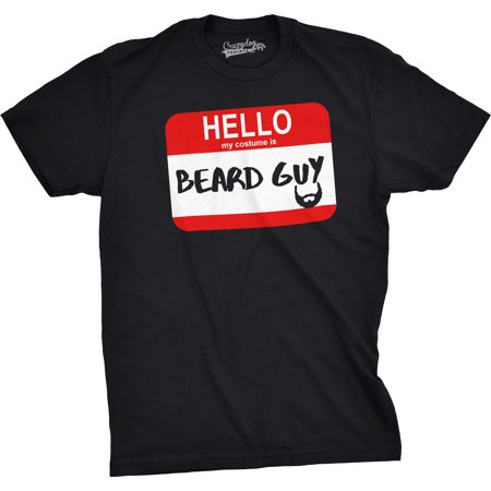 Mens Hello My Costume Is Beard Guy Funny Halloween Name Tag T - Halloween Type Names