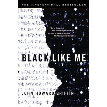 uncovering the truth in black like me by john howard griffin Download and enjoy your favorite john howard griffin audiobooks instantly today to your black like me by john howard griffin april 2010 filter truth, lies.