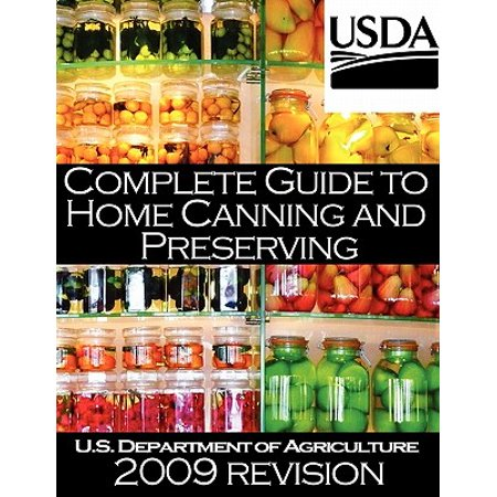Complete Guide to Home Canning and Preserving (2009 (Complete Home Guide)