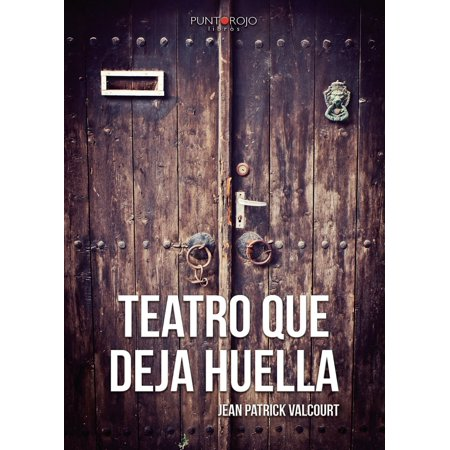 Teatro que deja huella - eBook
