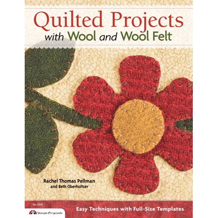 Quilted Projects with Wool and Wool Felt: Easy Techniques with Full-Size Templates - eBook](Halloween Felt Projects)
