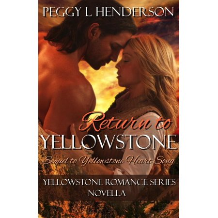 Return Heart (Return to Yellowstone - Sequel to Yellowstone Heart Song - eBook )