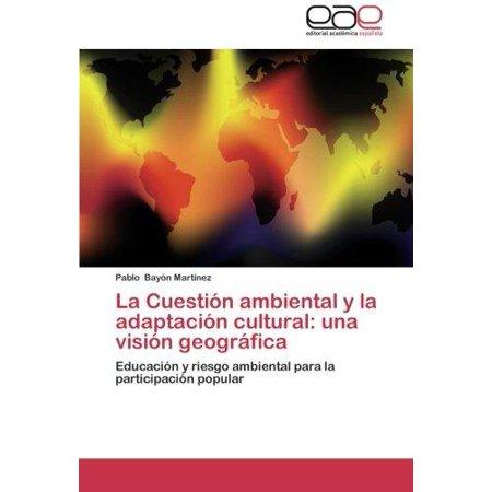 La Cuestion Ambiental Y La Adaptacion Cultural