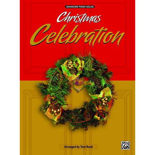 Christmas Celebration Advanced Piano Solos