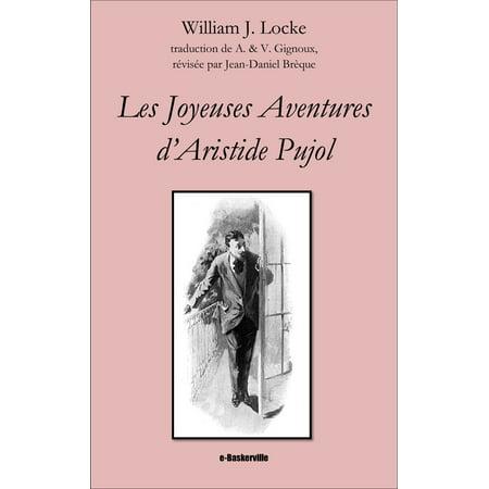 Les Joyeuses Aventures d'Aristide Pujol - eBook