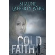 Safe Harbour Chronicle: Cold Faith (Paperback)