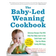 Baby-Led Weaning Cookbook - Paperback