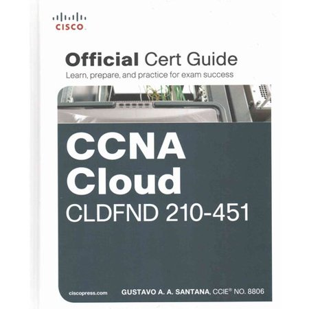 Ccna Cloud Cldfnd 210 451 Official Cert Guide
