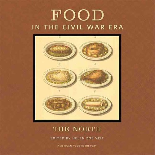 Food in the Civil War Era: The North