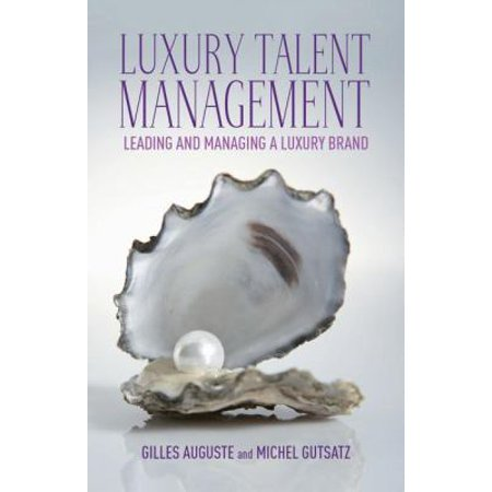 Luxury Talent Management  Leading And Managing A Luxury Brand