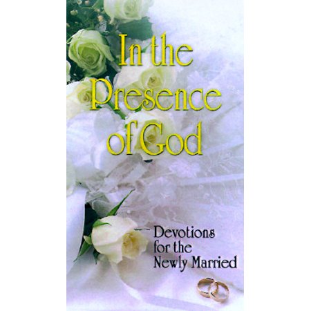 In the Presence of God : Devotions for the Newly