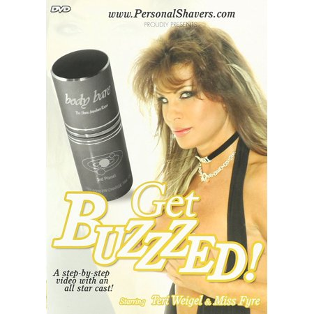 Get Buzzed  Dvd  Six Instructional It Video With Give Eggroll Distressed Dont As Shaver Loud Might Remix Buzzed Junkies Gets Personal In Drinking Buzz Look    By Body Bare