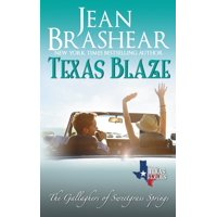 Sweetgrass Springs: Texas Blaze: The Gallaghers of Sweetgrass Springs (Paperback)