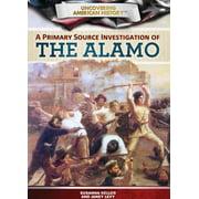 A Primary Source Investigation of the Alamo - eBook