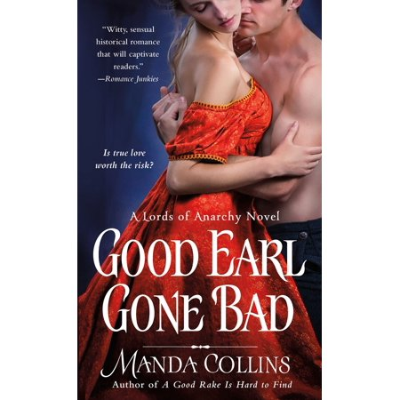 Good Earl Gone Bad : A Lords of Anarchy Novel (12 Good And Bad Qualities Of A Gemini)