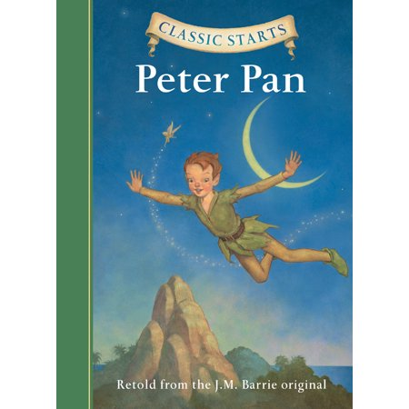 Disney Classic Peter Pan - Classic Starts(r) Peter Pan (Hardcover)