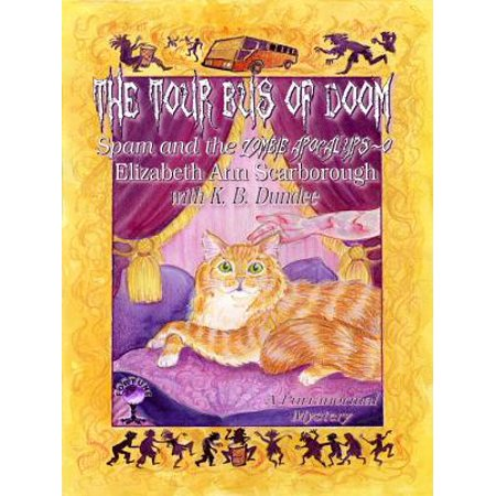 The Tour Bus of Doom (Spam and the Zombie Apocalyps-o) - eBook](Zombie Cat)