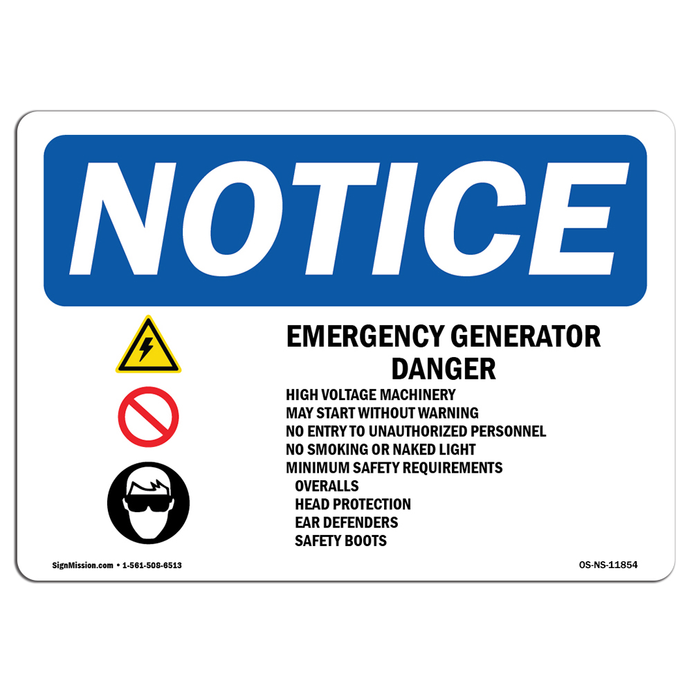 Osha Notice Sign Emergency Generator Danger High Choose From