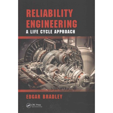 Reliability Engineering  A Life Cycle Approach