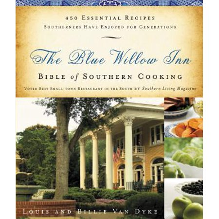Willow Tree Inn (The Blue Willow Inn Bible of Southern Cooking )