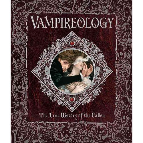 Vampireology: The True History of the Fallen Ones
