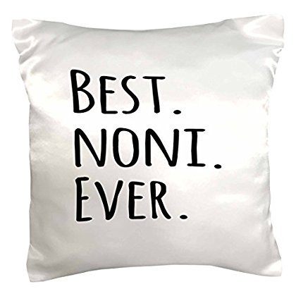 3dRose Best Noni Ever - Gifts for Grandmothers - Grandma nicknames - black text - family gifts, Pillow Case, 16 by