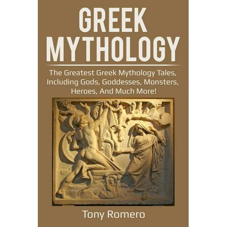 Greek Mythology: The Greatest Greek Mythology Tales, Including Gods, Goddesses, Monsters, Heroes, and Much More! - eBook](Greek Goddesses Dresses)