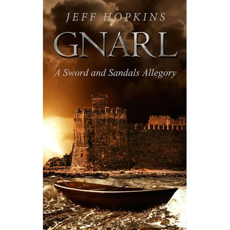 Gnarl: A Sword and Sandals Allegory - eBook