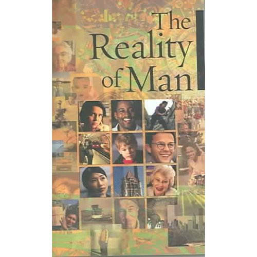 The Reality of Man: Excerpts From The Whritings Of Baha'u'llah And Abdu'l-Baha