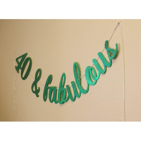 All About Details 40 & Fabulous Cursive Banner (Green)
