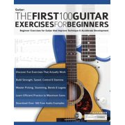 The First 100 Guitar Exercises for Beginners (Paperback)