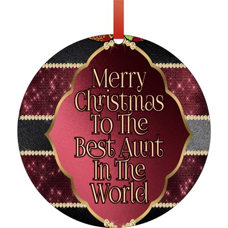 Merry Christmas to the Best Aunt in the World Round Shaped Flat Semigloss Aluminum Christmas Ornament Tree Decoration - Unique Modern Novelty Tree Décor (Merry Christmas And Best Wishes)