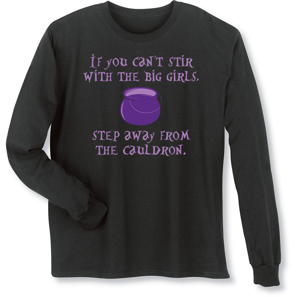 Women's Halloween - Step Away From The Cauldron Long-Sleeve Funny T-Shirt