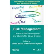 Risk Management : Lever for Sme Development and Stakeholder Value Creation