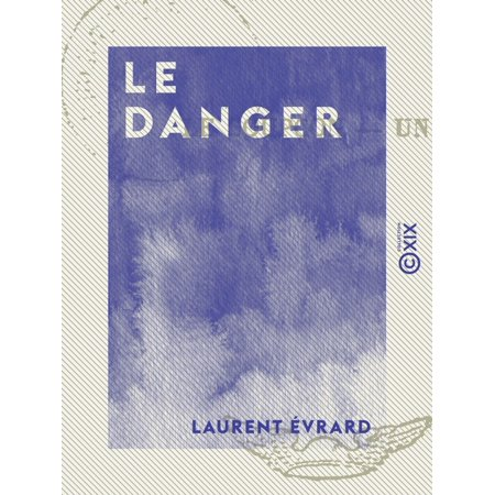 Le Danger - eBook