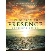 Living from the Presence Leader's Guide - eBook