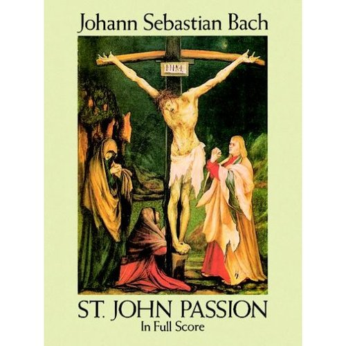 St. John Passion in Full Score
