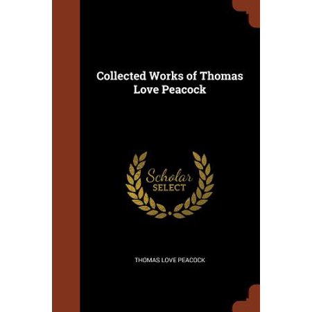 Collected Works of Thomas Love