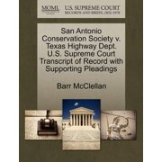 San Antonio Conservation Society V. Texas Highway Dept. U.S. Supreme Court Transcript of Record with Supporting Pleadings