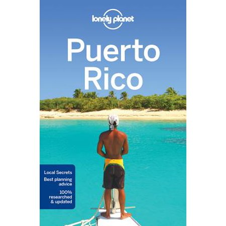 Lonely planet puerto rico - paperback: (The Best Facts About Puerto Rico)