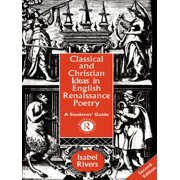 Classical and Christian Ideas in English Renaissance Poetry - eBook