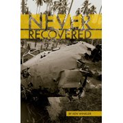 Never Recovered - WWII Gold in the Himalayas - eBook