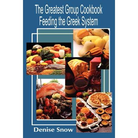 Greek Sorority Symbols (The Greatest Group Cook Book Feeding the Greek System : Healthy Recipes for Sorority and Fraternity Meals All Recipes Serve)